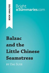 local culture treatments in balzac and the little chinese seamstress a novel by dai sijie The introduction, discussion questions, suggested reading list, and author biography that follow are designed to enhance your groups reading of balzac and the little chinese seamstress, dai sijies poignant tale of love, literature, and reeducation in the harsh world of chairman maos china.