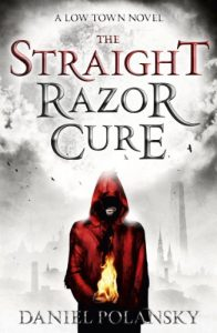 Download Low Town: The Straight Razor Cure: Low Town 1 pdf, epub, ebook