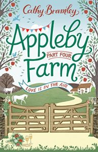 Download Appleby Farm – Part Four: Love Is In The Air pdf, epub, ebook