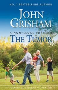 Download The Tumor: A Non-Legal Thriller pdf, epub, ebook