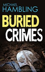 Download BURIED CRIMES: a gripping detective thriller full of twists and turns pdf, epub, ebook