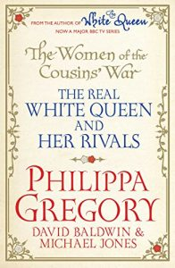 Download The Women of the Cousins' War: The Duchess, the Queen and the King's Mother pdf, epub, ebook
