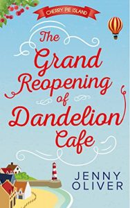 Download The Grand Reopening Of Dandelion Cafe (Cherry Pie Island, Book 1) pdf, epub, ebook