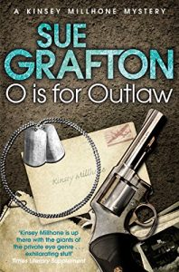Download O is for Outlaw (Kinsey Millhone Alphabet series Book 15) pdf, epub, ebook